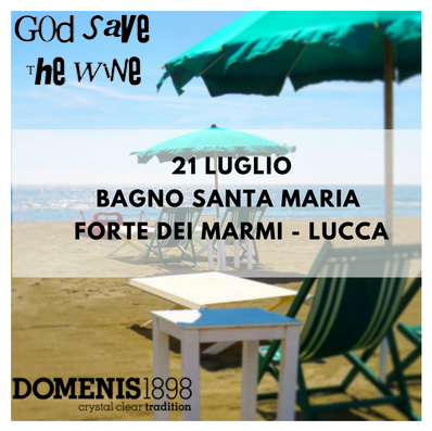 God Save The Wine @Forte dei Marmi 2018