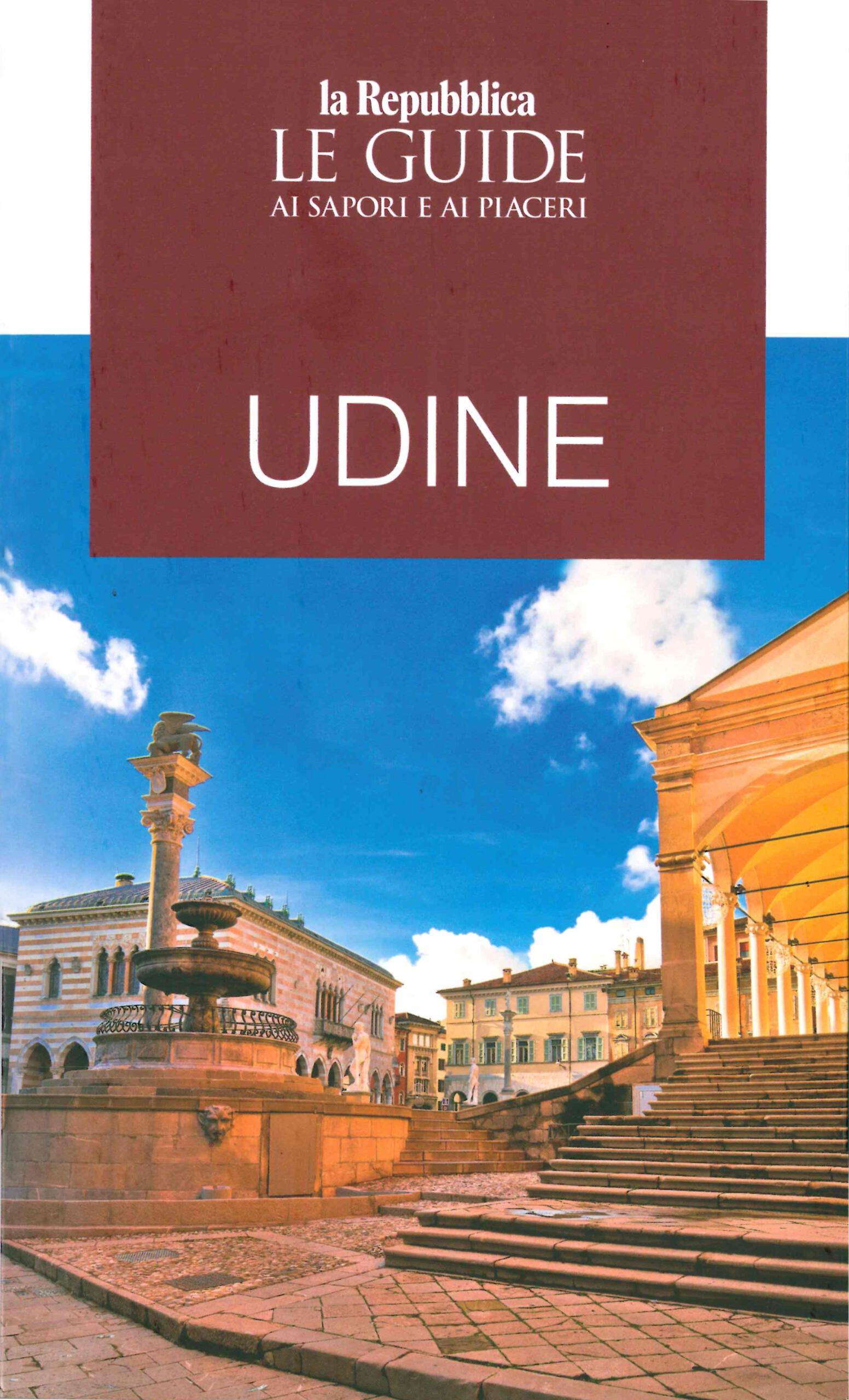 2020 dicembre: La Repubblica – Guida ai Sapori e ai Piaceri 2021 – Udine