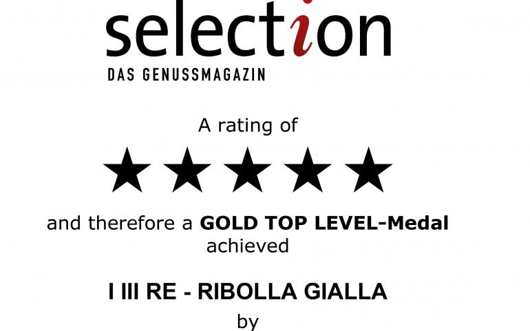 Selection aus Genussmagazin 2021 – Gold Top-Level Medal – I III Re Ribolla gialla